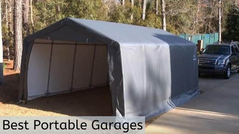 Reviewing 9 Best Portable Garages 2021