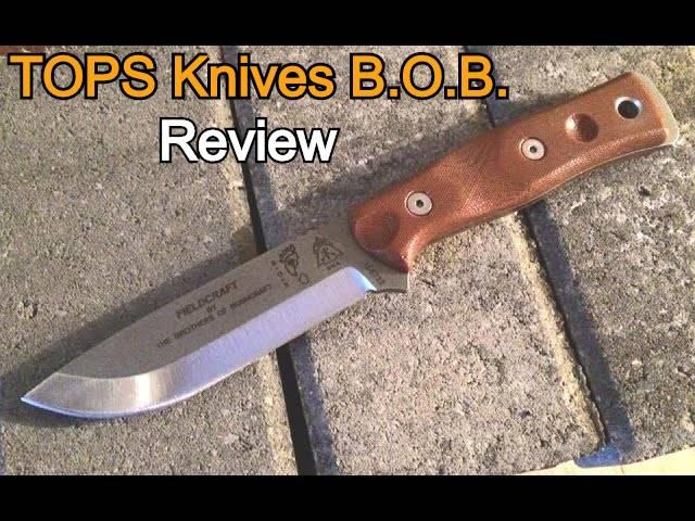 TOPS Knives B.O.B. review