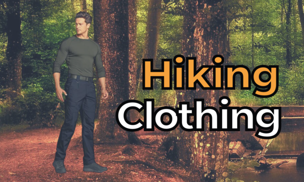 Top 5 of the Best Hiking Clothing
