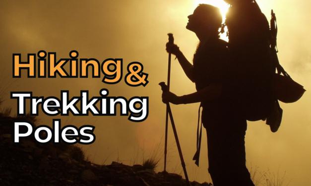 The Best Hiking or Trekking Poles