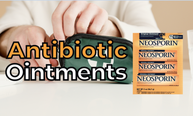 Top 5 Best Antibiotic Ointments as First Aid