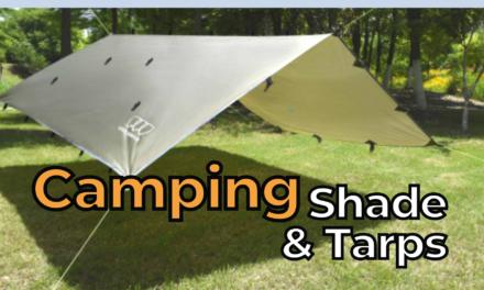 Top 5 Best Camping Shade and Tarps